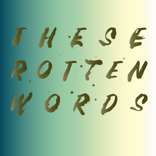 Rotten Words Portrait